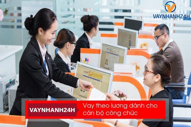 Cho vay tín chấp cán bộ công nhân viên chức qua lương ngân hàng lãi suất thấp