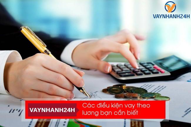 Điều kiện vay tín chấp theo lương tiền mặt chuyển khoản