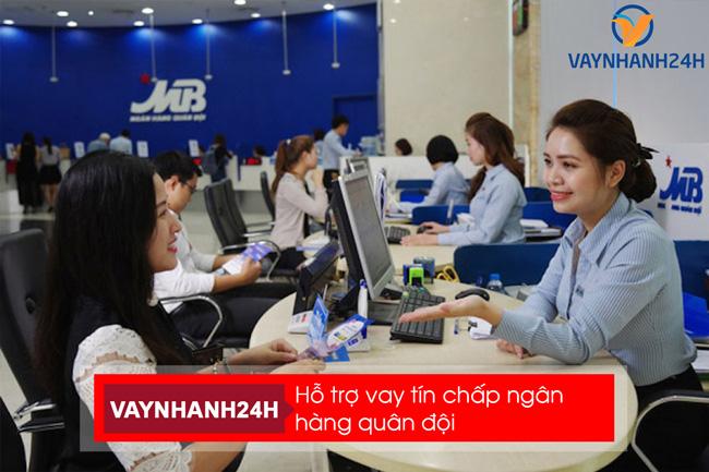 Hỗ trợ vay nhanh ngân hàng Quân đội tại Vaynhanh24h