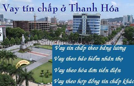 Cho vay tiền mặt Thanh Hóa | Vay tiền nhanh gấp nóng lãi suất thấp tại Thanh Hóa