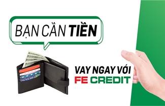 fe credit là gì? có nên vay fe credit hay không?