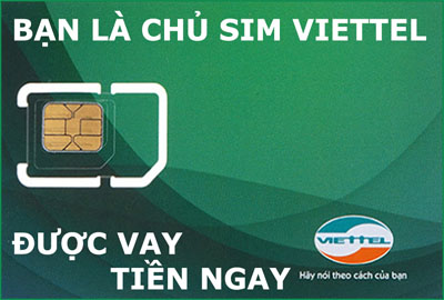 Cho vay tiền mặt tín chấp bằng sim Viettel Mobifone lãi suất chỉ từ 1,5%